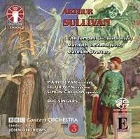 Arthur Sullivan: Macbeth, The Tempest & Marmion Overture