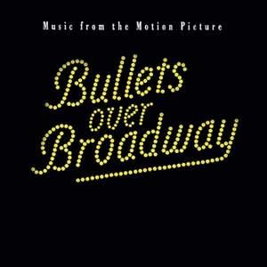 Bullets Over Broadway Soundtrack
