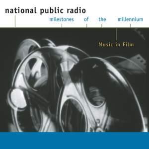 NPR - Milestones of the Millennium - Music in Film