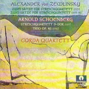 Alexander von Zemlinsky: Zwei Satze fur Streichquartett, Arnold Schoenberg: Streichquartett in D Dur, Trio Op.45