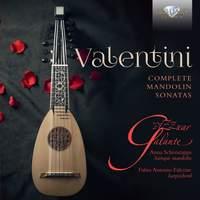R. Valentini: Complete Mandolin Sonatas