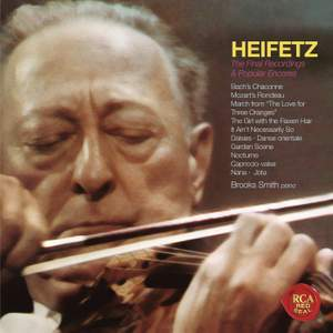 The Final Recordings & Popular Encores - Heifetz Remastered Product Image