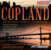 Copland: Orchestral Works, Vol. 2 - Symphonies