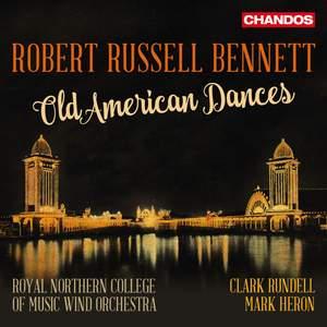 Robert Russell Bennett: Old American Dances