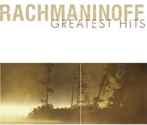 Rachmaninoff Greatest Hits