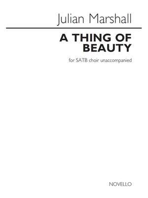 Julian Marshall: A Thing Of Beauty