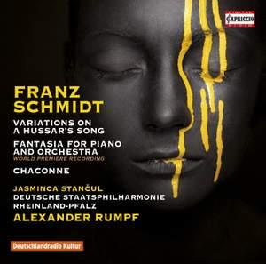 Franz Schmidt: Variations on a Hussar's Song, Phantasiestuck, Chaconne