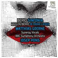 Berio: Sinfonia & Mahler/Berio: Frühe Lieder