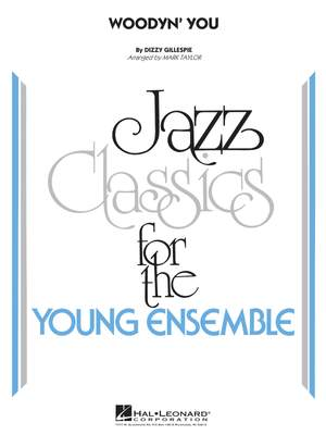 Dizzy Gillespie: Woodyn' You