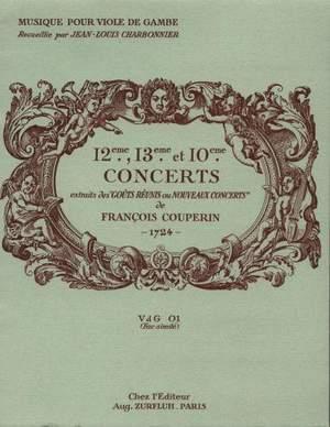 François Couperin: 12e, 13e et 10 Concerts