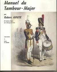 Robert Goute: Manuel du Tambour-Major