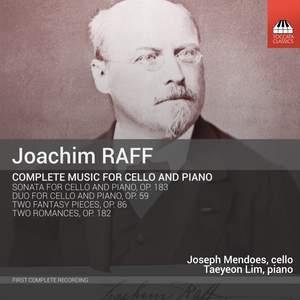 Joachim Raff: Complete Music for Cello and Piano
