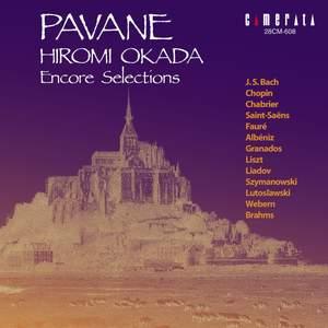 Pavane / Hiromi Okada Encore Selections