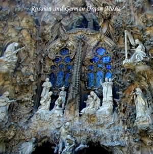 Russian and German Organ Music