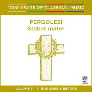 Pergolesi - Stabat Mater: Vol. 11