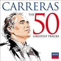 José Carreras: The 50 Greatest Tracks