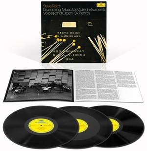 Steve Reich: Drumming, Six Pianos, Music for Mallet Instruments, Voices and Organ - Vinyl Edition