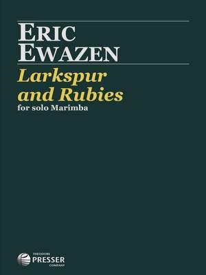 Ewazen, E: Larkspur And Rubies