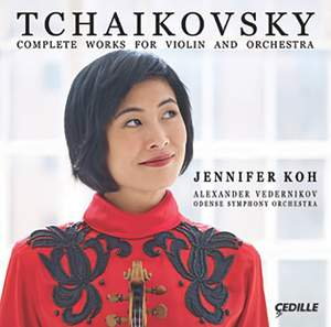 Tchaikovsky: Complete Works for Violin & Orchestra
