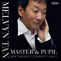 Master & Pupil: Beethoven, Czerny and Liszt