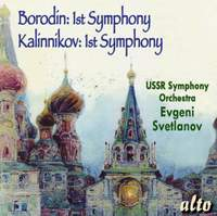 Borodin & Kalinnikov: 1st Symphonies