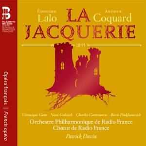 Eduard Lalo & Arthur Coquard: La Jacquerie