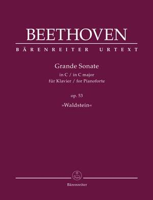 "Beethoven, Ludwig van: Grande Sonate for Pianoforte C major op. 53 ""Waldstein"""