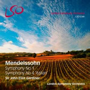 Mendelssohn: Symphonies Nos. 1 & 4 'Italian'