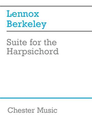 Lennox Berkeley: Suite For The Harpsichord