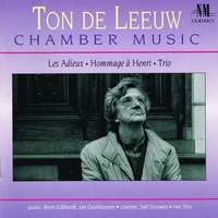 Ton De Leeuw: Chamber Music