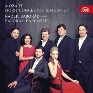 Mozart: Horn Concertos & Quintet
