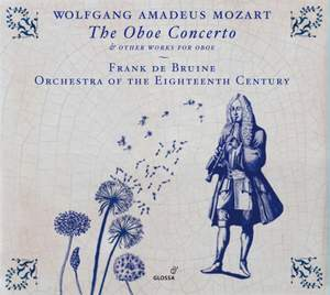 Mozart: Oboe Concerto and other works for oboe