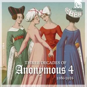 Three Decades of Anonymous 4: 1986-2016