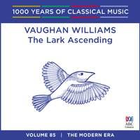 Vaughan Williams – The Lark Ascending: Vol. 85