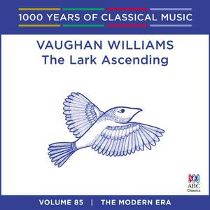 Vaughan Williams – The Lark Ascending: Vol. 85 Product Image