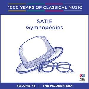 Satie - Gymnopédies: Vol. 74