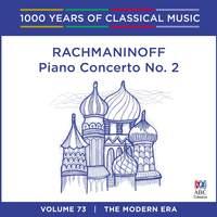 Rachmaninoff - Piano Concerto No. 2: Vol. 73