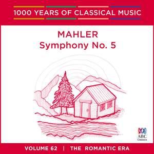 Mahler - Symphony No. 5: Vol. 62