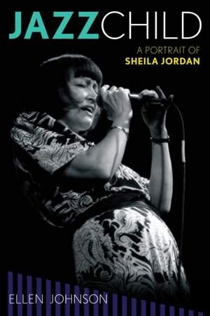 Jazz Child: A Portrait of Sheila Jordan