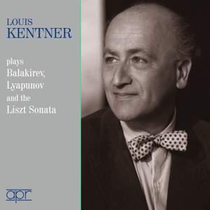 Louis Kentner plays Balakirev, Lyapunov & Liszt