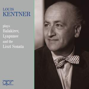 Louis Kentner plays Balakirev, Lyapunov & Liszt