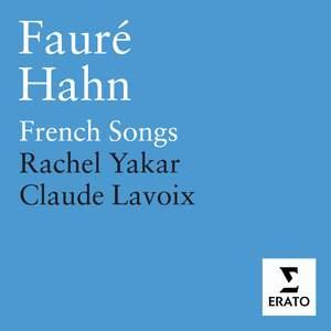 Fauré & Hahn: French Songs