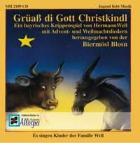 Well, H: Grüaß di Gott Christkindl