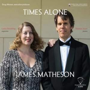 James Matheson: Times Alone - Vinyl Edition