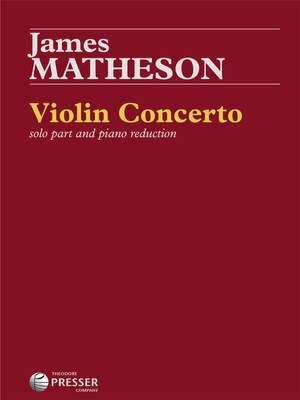James Hollis Matheson: Violin Concerto