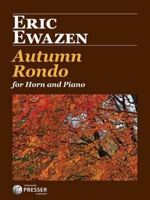 Eric Ewazen: Autumn Rondo