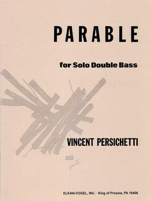 Vincent Persichetti: Parable for Solo Double Bass, Opus 131
