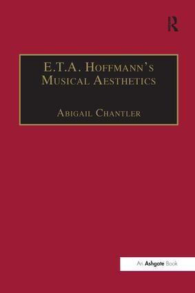 E.T.A. Hoffmann's Musical Aesthetics