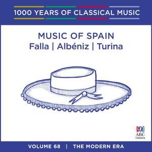 Music of Spain - Albéniz, Falla & Turina: Vol. 68