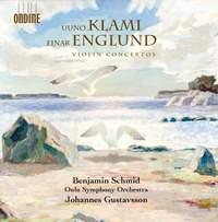 Uuno Klami & Einar Englund: Violin Concertos